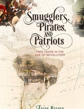 Smugglers, Pirates, and Patriots book cover
