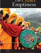 The Other Emptiness Rethinking the Zhentong Buddhist Discourse in Tibet